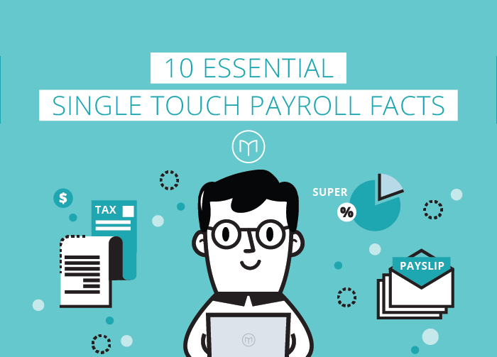 10 essential Single Touch Payroll facts